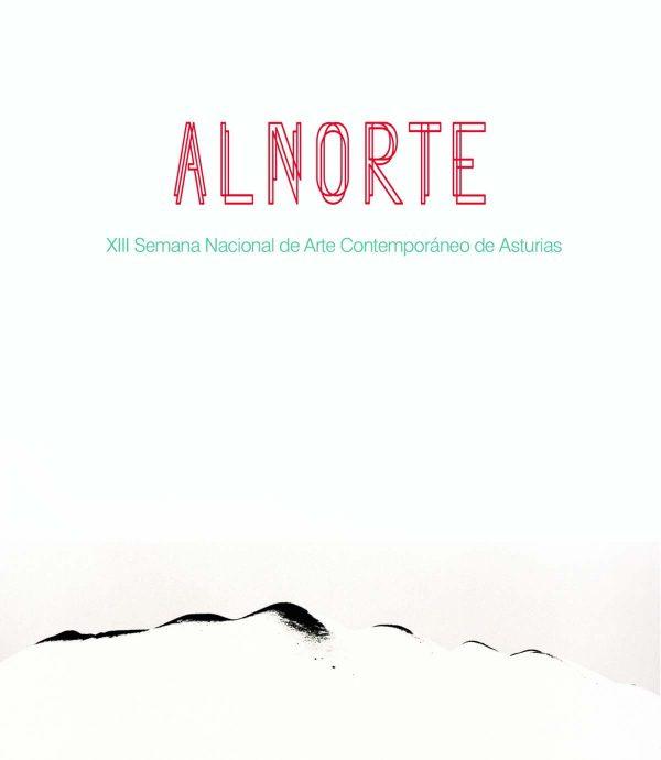 XIII SEMANA NACIONAL DE ARTE CONTEMPORÁNEO DE ASTURIAS <br> ALNORTE 2014